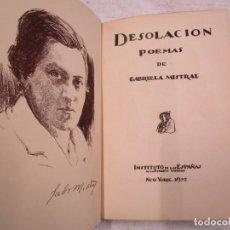 Libros antiguos: RARO - MISTRAL, GABRIELA - DESOLACIÓN. POEMAS - NEW YORK 1922 - 1ª EDICIÓN + INFO Y FOTOS.. Lote 187462397