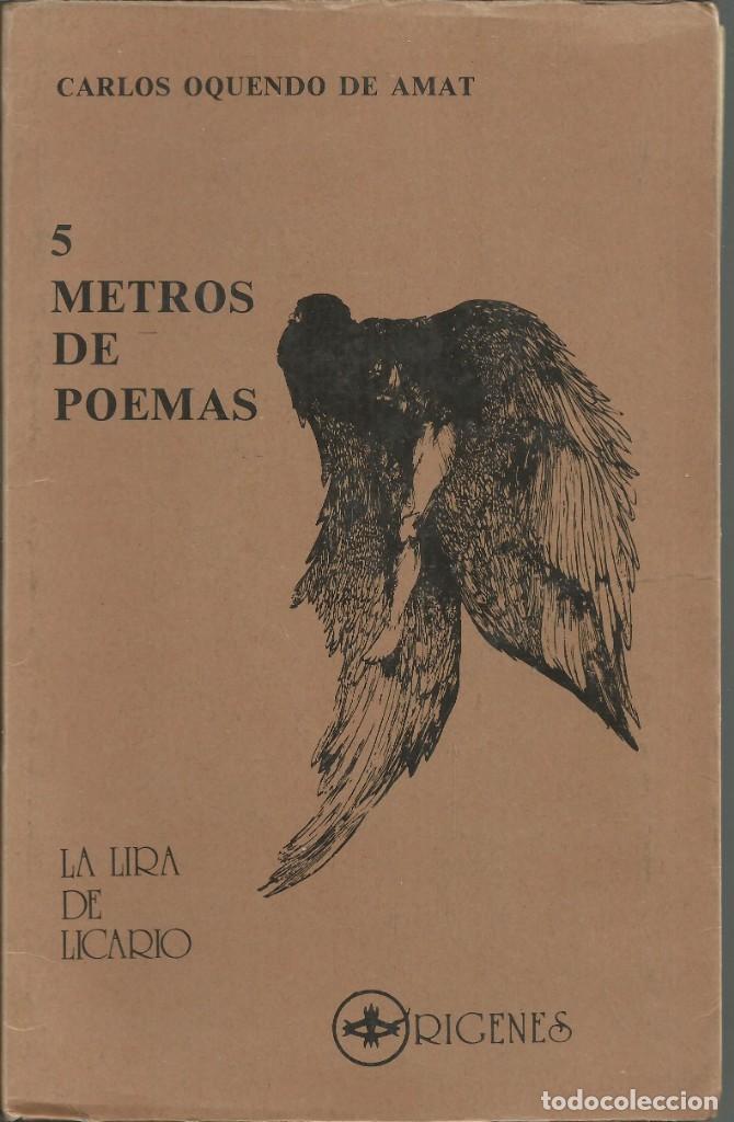 5 METROS DE POEMAS. CARLOS OQUENDO DE AMAT. ORIGENES, MADRID 1985 (Libros antiguos (hasta 1936), raros y curiosos - Literatura - Poesía)