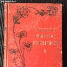 Libros antiguos: PARNASO PERUANO. V. GARCIA CALDERON. EDITORIAL MAUCCI 192?. Lote 188484141
