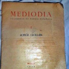 Libros antiguos: REVISTA MEDIODÍA. JORGE GUILLÉN. AÑO 1939. PRIMERA EDICIÓN.. Lote 188657303