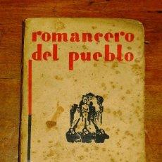 Libros antiguos: BALBONTÍN, JOSÉ ANTONIO. ROMANCERO DEL PUEBLO. - 1ª ED. - 1931 (JUAN PUEYO, IMP.). Lote 188726163