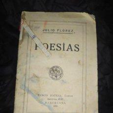 Libros antiguos: ÚNICO FRONDA LIRICA JULIO FLOREZ POESÍA 1931 CARTA DE RUFINO JOSÉ CUERVO 1908 AÑO PUBLICACION SOPENA. Lote 188750566