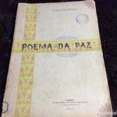 Libros antiguos: POEMA DE LA PAZ, DE J. AGOSTINHO DE´OLIVEIRA, 1901. PRIMERA EDICIÓN. MUY, MUY ESCASO.. Lote 188775920