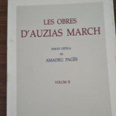 Libros antiguos: LES OBRES D'AUZIAS MARCH. Lote 189180798