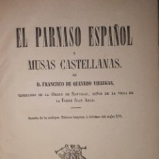 Livres anciens: EL PARNASO ESPAÑOL Y MUSAS CASTELLANAS FRANCISCO DE QUEVEDO VILLEGAS - 1866. Lote 189230546