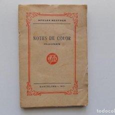 Libros antiguos: LIBRERIA GHOTICA. APELES MESTRES. NOTES DE COLOR. FULLS D ´ALBUM. 1921. PRIMERA EDICIÓN.. Lote 189444796