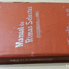Libros antiguos: MANUAL DE RIMAS SELECTAS - DICCIONARIO DE LA RIMA - PEREZ HERVAS - MANUALES SOLER. Lote 189889612