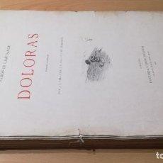 Libros antiguos: DOLORAS - POR RAMÓN DE CAMPOAMOR EDICIÓN ILUSTRADA MONTANER Y SIMÓN, EDITORES - 1903. Lote 189890058