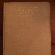 """Libros antiguos: LIBRO """"BELLEZA"""" (EN VERSO) JUAN RAMÓN JIMÉNEZ. Lote 190085471"""