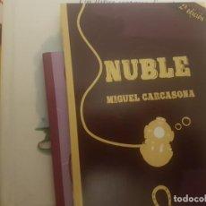 Libros antiguos: NUBLE .MIGUEL CARCASONA . Lote 190459747