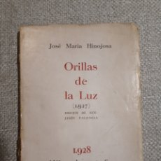 Livres anciens: ORILLAS DE LA LUZ. JOSÉ MARÍA HINOJOSA. 1928 IMPRENTA SUR, MÁLAGA. Lote 190482553