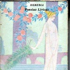 Libros antiguos: JOSÉ MARÍA HEREDIA : POESÍAS LÍRICAS (PARÍS, C. 1920). Lote 190540043