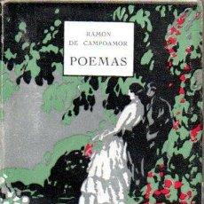 Libros antiguos: RAMÓN DE CAMPOAMOR : POEMAS (PARÍS, C. 1920). Lote 190541105