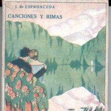 Libros antiguos: ESPRONCEDA : CANCIONES Y RIMAS (PARÍS, C. 1920). Lote 190541452