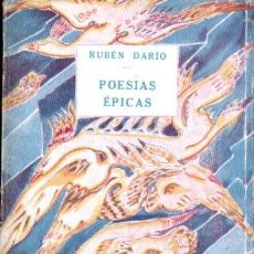 Libros antiguos: RUBÉN DARÍO : POESÍAS ÉPICAS (PARÍS, C. 1920). Lote 190542237