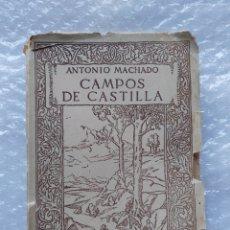 Libros antiguos: ANTONIO MACHADO - CAMPOS DE CASTILLA (1912). Lote 190595987