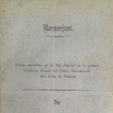 Libros antiguos: POESÍA PREMIADA AB LA FLOR NATURAL BARQUEJANT. FRANCESCH MARULL. L\'ANY 1885. Lote 190707273