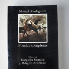 Libros antiguos: MANUEL ALTOLAGUIRRE: POESÍAS COMPLETAS. Lote 190748548