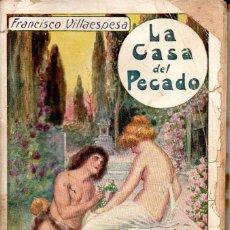 Libros antiguos: LA CASA DEL PECADO. POESÍAS DE FRANCISCO VILLAESPESA . CASA EDITORIAL MAUCCI .. Lote 191174302