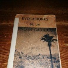 Libros antiguos: EVOCACIONES DE UN RINCÓN CANARIO - J. MARTÍN PLACERES - RÍO DE JANEIRO - (EXTREMADAMENTE RARO). Lote 191269961