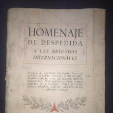 Libros antiguos: HOMENAJE DE DESPEDIDA A LAS BRIGADAS INTERNACIONALES- PALABRAS DE ANTONIO MACHADO ...SEPT -1937. Lote 191516108
