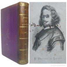 Libros antiguos: 1869 - FRANCISCO DE QUEVEDO: POESÍAS COMPLETAS - LIBRO ANTIGUO CON 150 AÑOS! - SIGLO DE ORO ESPAÑOL. Lote 191598398