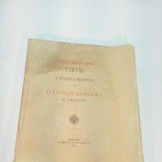 Libros antiguos: CARTAS Y POESÍAS INÉDITAS DE D. LUIS DE GÓNGORA Y ARGOTE. ENRIQUE LINARES GARCÍA. GRANADA. 1892.. Lote 191721735