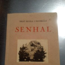 Libros antiguos: SENHAL (ESCOLA I FIGUEROLA, DELFÍ). Lote 192073771