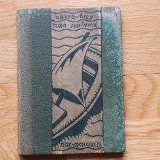 Libros antiguos: NAO SENLLEIRA, BOUZA BREY,. Lote 192766401