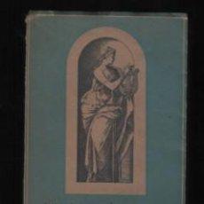 Libros antiguos: LIBRO ANTOLOGIA D LA POESÍA NEOCLASICA ROMANTICA ESPAÑOLA 1ª EDICIÓN 1940 J. JANES -FELIX ROS. Lote 192800025