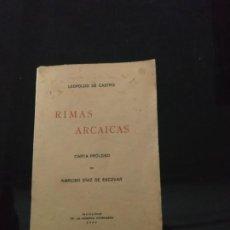 Libros antiguos: RIMAS ARCAICAS - LEOPOLDO DE CASTRO. 1930. Lote 192854905