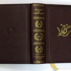 Libros antiguos: OBRAS POÉTÍCAS COMPLETAS DE RAMÓN DE CAMPOAMOR - AGUILAR COLECCIÓN JOYA EDICIÓN PRIMITIVA. Lote 193365492