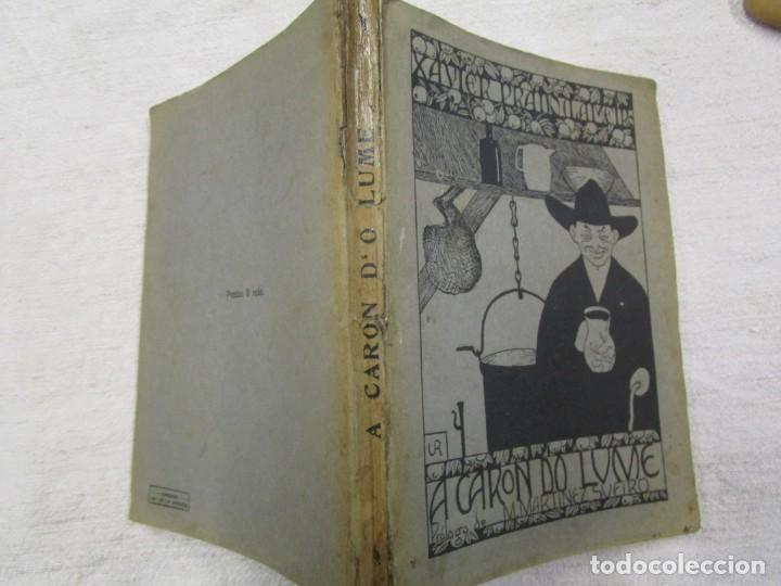 GALICIA POESIA - A CARON DO LUME - XAVIER PRADO LAMEIRO - PRIMERA EDICION ORENSE 1918 + INFO (Libros antiguos (hasta 1936), raros y curiosos - Literatura - Poesía)