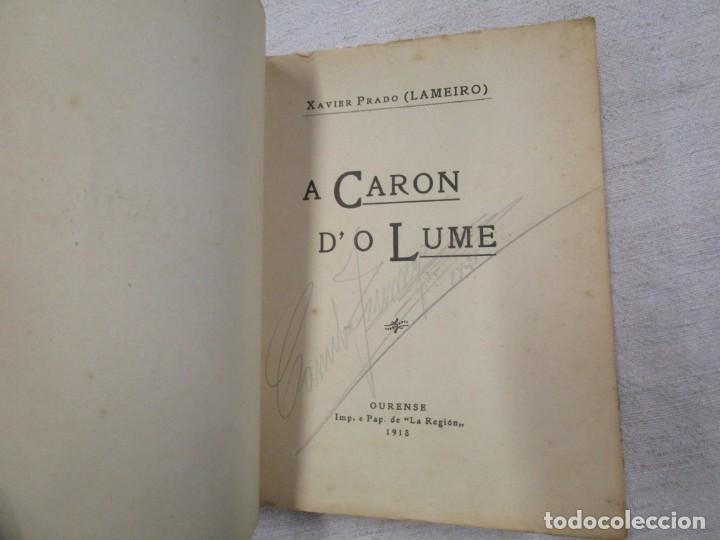 Libros antiguos: GALICIA POESIA - A CARON DO LUME - XAVIER PRADO LAMEIRO - PRIMERA EDICION ORENSE 1918 + INFO - Foto 2 - 193952826