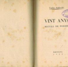 Libros antiguos: VINT ANYS (RECULL DE POESIES). Lote 194112471