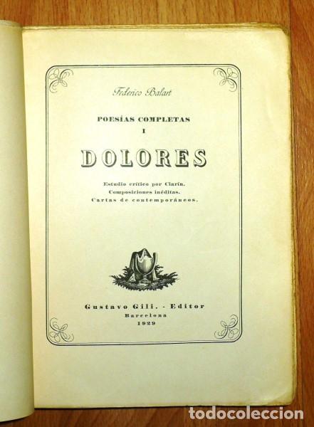 BALART, FEDERICO. POESÍAS COMPLETAS. I : DOLORES ; ESTUDIO CRÍTICO POR CLARÍN ; COMPOSICIONES INÉDIT (Libros antiguos (hasta 1936), raros y curiosos - Literatura - Poesía)