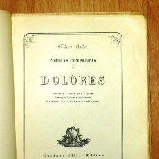 Libros antiguos: BALART, FEDERICO. POESÍAS COMPLETAS. I : DOLORES ; ESTUDIO CRÍTICO POR CLARÍN ; COMPOSICIONES INÉDIT. Lote 194119837