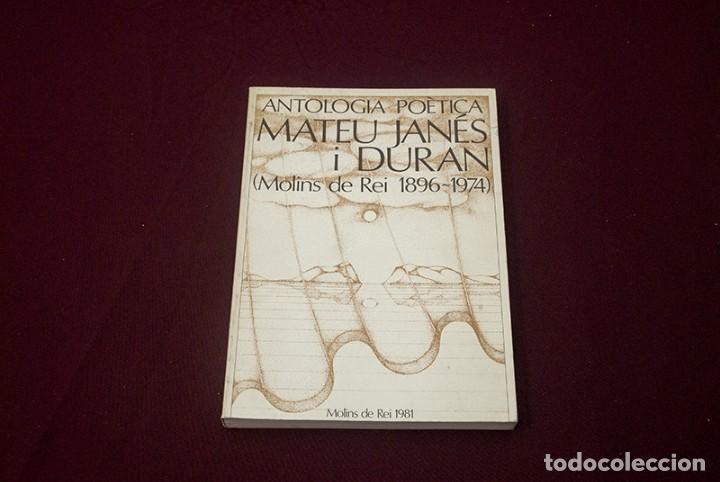 MOLINS DE REI ANTOLOGIA POÈTICA MATEU JANÉS (Libros antiguos (hasta 1936), raros y curiosos - Literatura - Poesía)