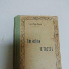 Libros antiguos: COLECCIÓN DE TROZOS DE SÁNCHEZ RUEDA. Lote 194198821