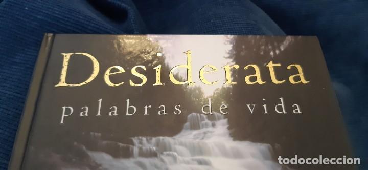 Libros antiguos: DESIDERATA PALABRAS DE VIDA MAX EHRMANN FOTOS MARC TAUSS EVEREST 2003 - Foto 2 - 194204712