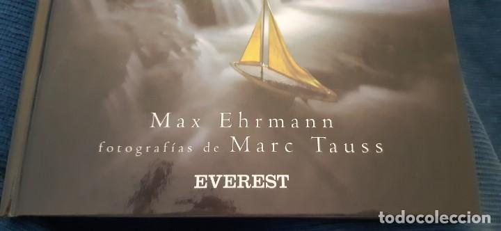 Libros antiguos: DESIDERATA PALABRAS DE VIDA MAX EHRMANN FOTOS MARC TAUSS EVEREST 2003 - Foto 3 - 194204712