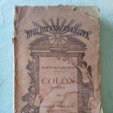 Libros antiguos: COLON. RAMON DE CAMPOAMOR.PASCUAL AGUILAR EDITOR.VALENCIA. Lote 194288261