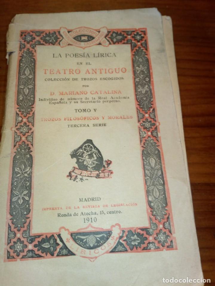 LA POESIA LIRICA EN EL TEATRO ANTIGUO, MARIANO CATALINA, TOMO V (Libros antiguos (hasta 1936), raros y curiosos - Literatura - Poesía)