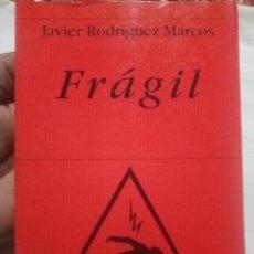 Libros antiguos: FRÁGIL - JAVIER RODRÍGUEZ MARCOS - POESÍA HIPERION 1ª EDICIÓN DE 2002. Lote 194334708