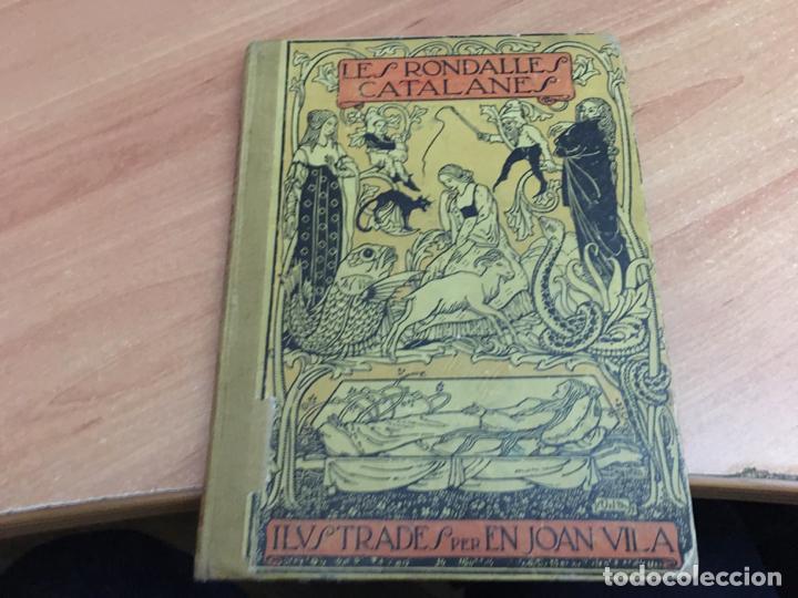 LES RONDALLES CATALANES ILUSTRADES PER EN JOAN VILA. 1909 (COIB59) (Libros antiguos (hasta 1936), raros y curiosos - Literatura - Poesía)