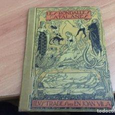 Libros antiguos: LES RONDALLES CATALANES ILUSTRADES PER EN JOAN VILA. 1909 (COIB59). Lote 194346465