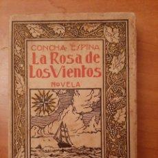 Libros antiguos: 1929 LA ROSA DE LOS VIENTOS - CONCHA ESPINA . Lote 194367345