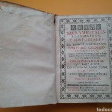 Libros antiguos: AUTOS SACRAMENTALES, ALEGÓRICOS Y HISTORIALES DEL INSIGNE POETA ESPAÑOL DON PEDRO CALDERÓN 1717.. Lote 194382972
