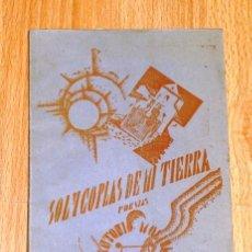 Libros antiguos: MOLINA MANCHÓN, ANTONIO. SOL Y COPLAS DE MI TIERRA : POESÍAS / PRÓLOGO JUAN MORALES ROJAS. Lote 194392936