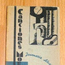 Libros antiguos: CANCIONES MORENAS / DE JOSÉ MARÍA ALVARIÑO ; PRÓL. DE R. OLIVARES FIGUEROA ; ILUSTR. POR JUAN AGUAYO. Lote 194393121
